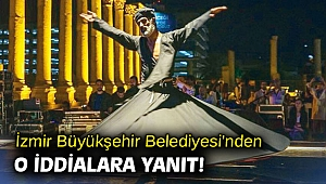 İzmir Büyükşehir Belediyesi'nden o iddialara yanıt!