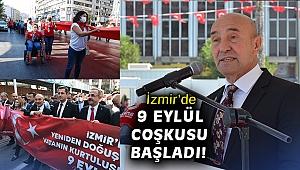 İzmir'de 9 Eylül coşkusu başladı!