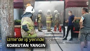 İzmir'de iş yerinde korkutan yangın