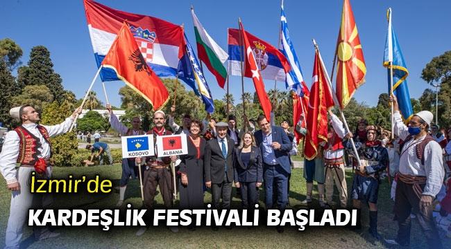 İzmir'de kardeşlik festivali başladı