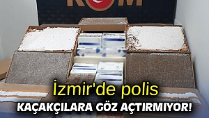 İzmir'de polis kaçakçılara göz açtırmıyor!