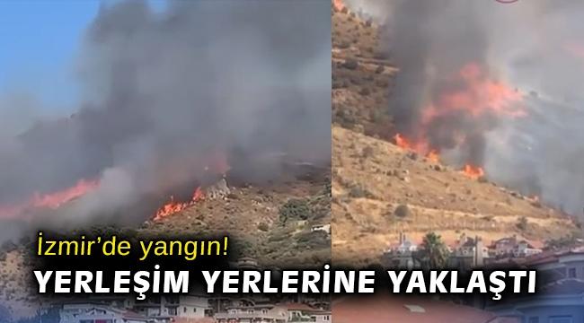 İzmir'de yangın! Yerleşim yerlerine yaklaştı