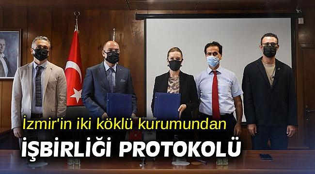 İzmir'in iki köklü kurumundan işbirliği protokolü