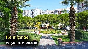 Karabağlar'da kent içinde yeşil bir vaha!