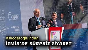Kılıçdaroğlu'ndan İzmir'de sürpriz ziyaret