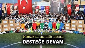 Konak'ta amatör spora desteğe devam
