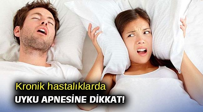 Kronik hastalıklarda uyku apnesine dikkat!