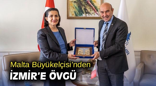 Malta Büyükelçisi'nden İzmir'e övgü