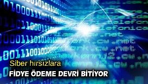 Siber hırsızlara fidye ödeme devri bitiyor