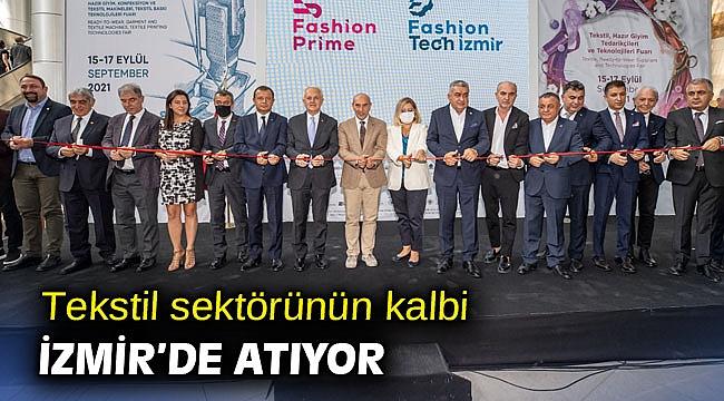 Tekstil sektörünün kalbi İzmir'de atıyor