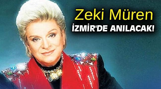 Zeki Müren İzmir'de anılacak!