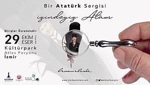 """29 Ekim'e özel """"İzindeyiz Atam"""" sergisi"""