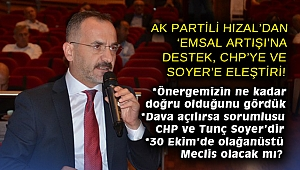 AK Patili Hızal'dan 'emsal artışı'na destek, CHP'ye ve Tunç Soyer'e eleştiri!