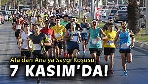 Ata'dan Ana'ya Saygı Koşusu 7 Kasım'da!