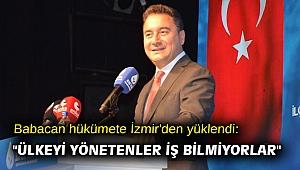 Babacan hükümete İzmir'den yüklendi:
