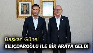 Başkan Günel Kılıçdaroğlu ile bir araya geldi