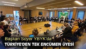 Başkan Soyer YBYK'da Türkiye'den tek encümen üyesi