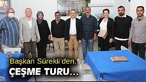 Başkan Sürekli'den, Çeşme turu…
