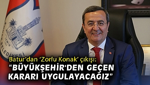 """Batur'dan 'Zorlu Konak' çıkışı: """"Büyükşehir'den geçen kararı uygulayacağız"""""""
