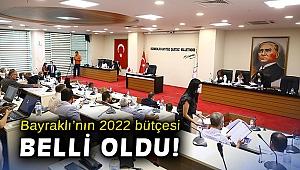 Bayraklı'nın 2022 bütçesi belli oldu!