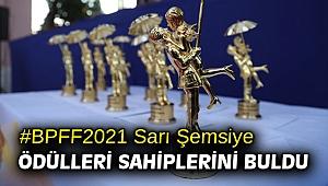 #BPFF2021 Sarı Şemsiye ödülleri sahiplerini buldu