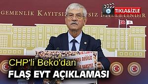 CHP'li Beko'dan flaş EYT açıklaması