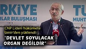 CHP Lideri hükümete İzmir'den yüklendi: