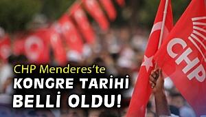 CHP Menderes'te kongre tarihi belli oldu!