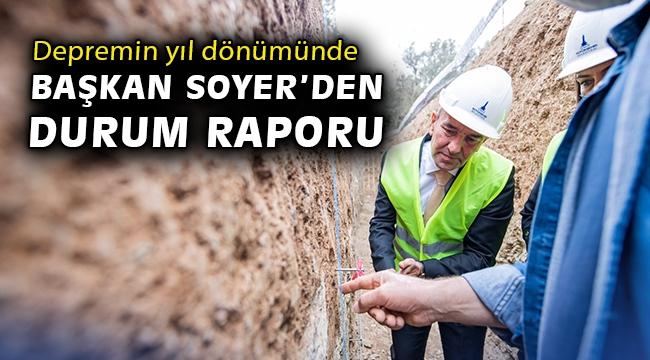 Depremin yıl dönümünde Başkan Tunç Soyer'den durum raporu