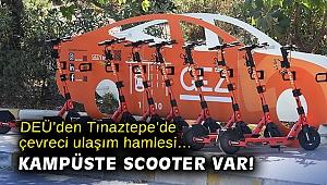 DEÜ'den Tınaztepe'de çevreci ulaşım hamlesi… Kampüste scooter var!