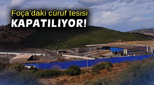 Foça'daki cüruf tesisi kapatılıyor!
