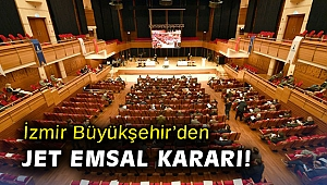 İzmir Büyükşehir'den jet emsal kararı!
