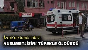 İzmir'de kanlı infaz: Husumetlisini tüfekle öldürdü