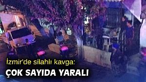 İzmir'de silahlı kavga: Çok sayıda yaralı