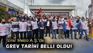 İzmir Metro A.Ş.'de grev tarihi belli oldu!