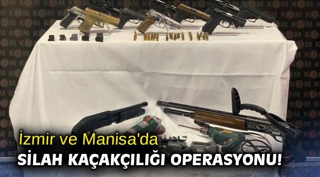 İzmir ve Manisa'da silah kaçakçılığı operasyonu!