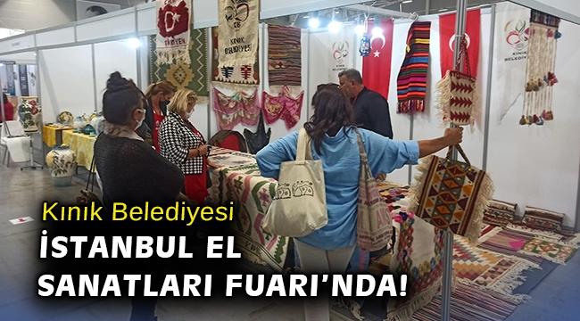 Kınık Belediyesi, İstanbul El Sanatları Fuarı'nda!