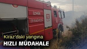 Kiraz'daki yangına hızlı müdahale
