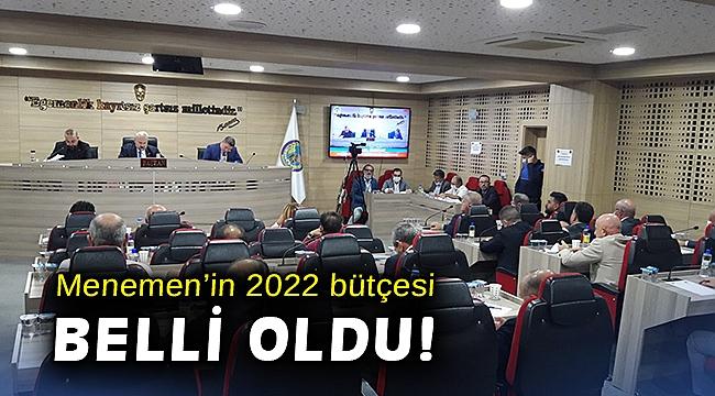 Menemen'in 2022 bütçesi belli oldu!