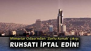 Mimarlar Odası'ndan 'Zorlu Konak' çıkışı: Ruhsatı iptal edin!