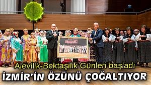 """Soyer: """"Alevilik İzmir'in özünü çoğaltan bir ruhtur"""""""