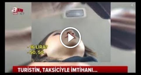 Taksicinin A Haber muhabirine ahlaksız teklifi!